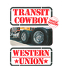 "Vinyl Single ""Transit Cowboy"" Larry Schuba & Western Union"