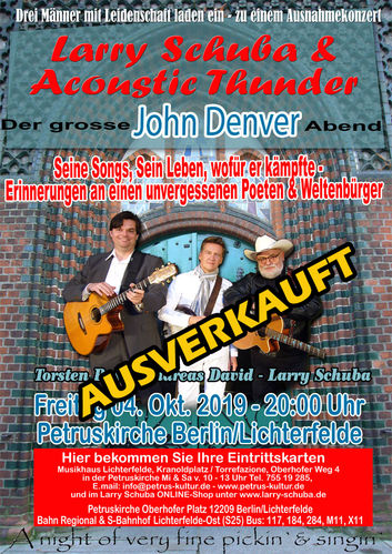 "Freitag 04.Oktober 2019 ""The songs of John Denver"" Larry Schuba, Andreas David, Torsten Puls"